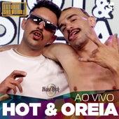 Hot e Oreia no Estúdio Showlivre (Ao Vivo) by Hot e Oreia