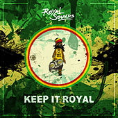 Keep It Royal de Royal Sounds