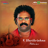 V. Harikrishna Hits, Vol. 1 von V. Harikrishna