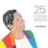 25 Años. Cantos de Sirena de Inma Serrano