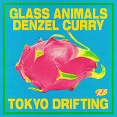 Tokyo Drifting by Glass Animals