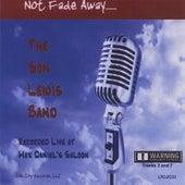 Not Fade Away de Son Lewis