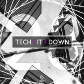Tech It Down!, Vol. 28 von Various Artists
