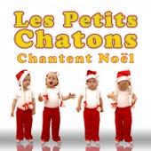 Chantent Noël de Les Petits Chatons