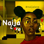 Naija Love by Various Artists