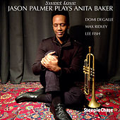 Sweet Love - Jason Palmer Plays Anita Baker fra Jason Palmer