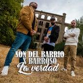 La Verdad de El Son Del Barrio