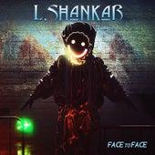 Face to Face de L. Shankar