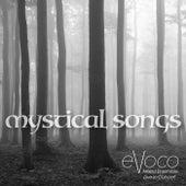 Mystical Songs (Live) von Evoco Voice Collective Mixed Ensemble