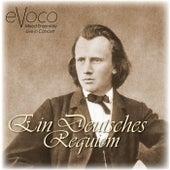 Ein Deutsches Requiem (Live) von Evoco Voice Collective Mixed Ensemble