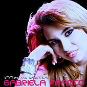 Más Me Enamoro de Gabriela Franco
