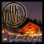 Silent Night by D.K. Davis