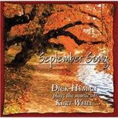 September Song - Dick Hyman Plays the Music of Kurt Weill by Dick Hyman
