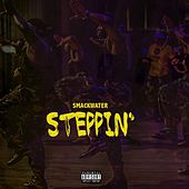 Steppin' by Smackwater