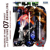 Ghost Brawling - Soldiers of Fame and Fortune, Book 7 (Unabridged) di Michael Todd