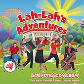 Lah-Lah's Adventures Soundtrack Album by Lah Lah