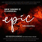 Epic Orchestra - New Sound of Classical by NDR Radiophilharmonie