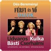 Dés-Bereményi: Férfi és Nö by Original Cast