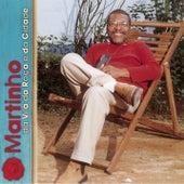 Martinho Da Vila Da Roça E Da Cidade by Martinho da Vila