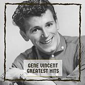 Greatest Hits von Gene Vincent