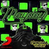 Mayday de Gorilla Tophat