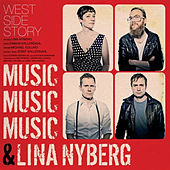 West Side Story de Lina Nyberg
