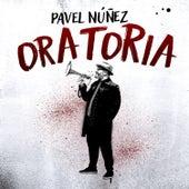 Oratoria de Pavel Nuñez