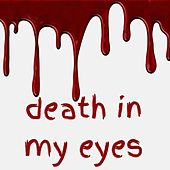 Death in My Eyes von Jack