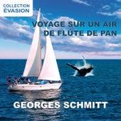 Voyage sur un air de flûte de pan (Collection évasion) de Georges Schmitt