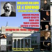 Archivi del Teatro Carlo Felice, Vol. 33; Johannes Brahms: 4 Symphonies & Tragic Ouverture von Orchestra del Teatro Carlo Felice