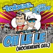 Oh le le (Wochenende geil) von Tobee