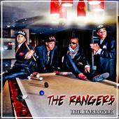 The Takeover by The Ranger$