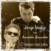 O Tempo Não Pára von Jorge Vadio