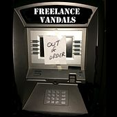 Out of Order by Freelance Vandals