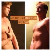 Dream von Mike Andrews