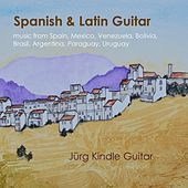 Spanish & Latin Guitar de Jürg Kindle