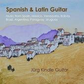 Spanish & Latin Guitar von Jürg Kindle