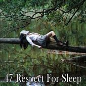 47 Respect for Sleep by Ocean Sounds Collection (1)