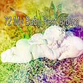 72 My Baby Rest Album by Relaxing Spa Music