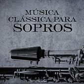 Música Clássica para Sopros by Various Artists