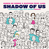 Shadow Of Us (Electronic Family 2019 Anthem) (Remixes) von Ruben de Ronde