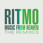 Music From Heaven The Remixes by Ritmo