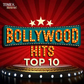 Bollywood Hits Top 10 de Various Artists