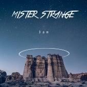 3am by Mr. Strange