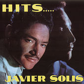 Hits Javier  Solis de Javier Solis