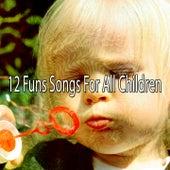 12 Funs Songs for All Children de Canciones Para Niños
