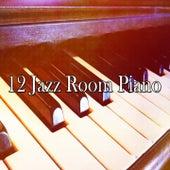 12 Jazz Room Piano de Bossanova