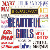 Celebrate Broadway, Vol. 6: Beautiful Girls von Various Artists