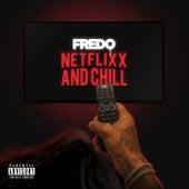 Netflix & Chill de Fredo