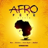 Afro Fête Riddim by Various Artists